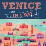 Venice In One Day – How To See It All In A Short Time