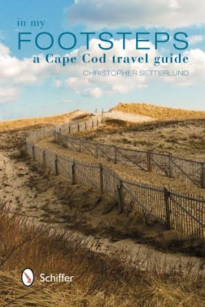 In My Footsteps, A Cape Cod Guide
