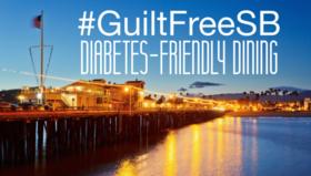 Guilt Free Santa Barbara Launches Diabetes-Friendly Menus