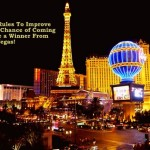 Top Rules For a No Regrets Visit to Vegas