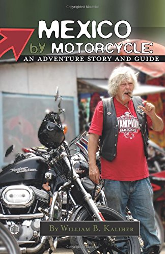 Mexico By Motorcycle Book Review