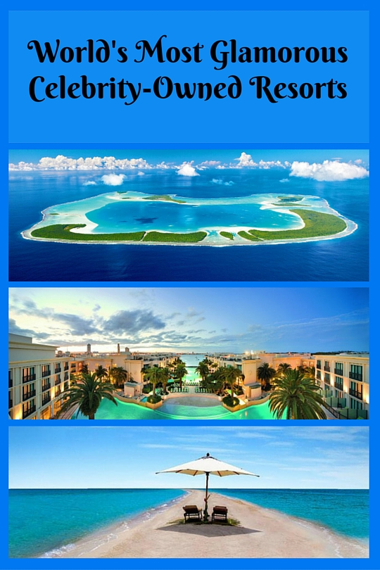 Celebrity Owned Resorts