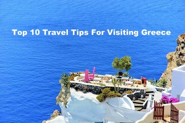 Top 10 Greece Travel Tips