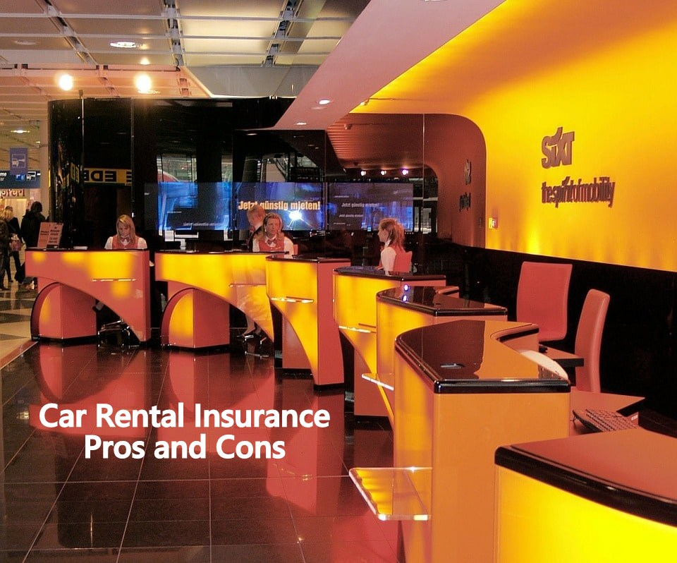Car Rental Insurance Pros and Cons