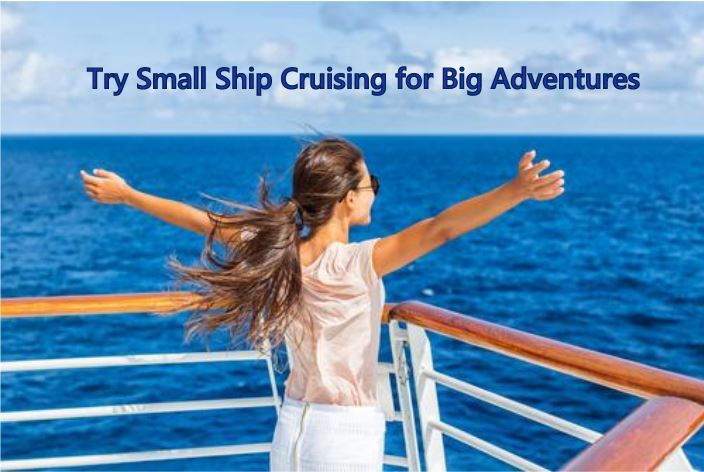 Why Try Small Ship Cruising