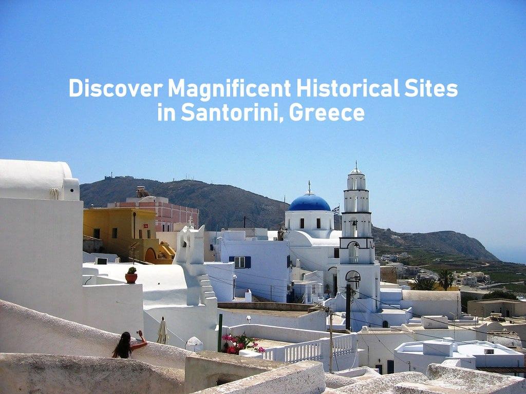 Historic Sites in Pyrgos Santornini Greece