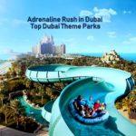 Top Dubai Water Parks