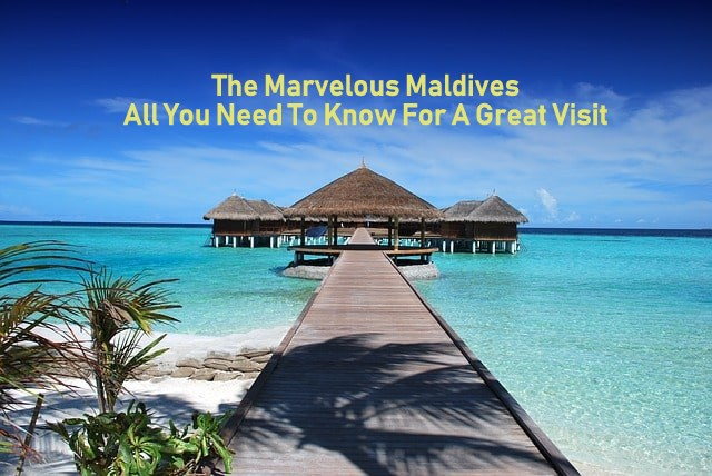 Maldives What You Need to Know