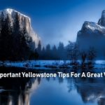 Yellowstone Visitor Tips